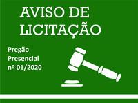 AVISO DE LICITAÇÃO - PREGÃO PRESENCIAL Nº 01/2020